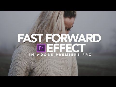 Fast Forward Effect | Adobe Premiere Pro Tutorial
