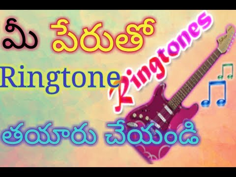 How to set my name ringtone for android in telugu