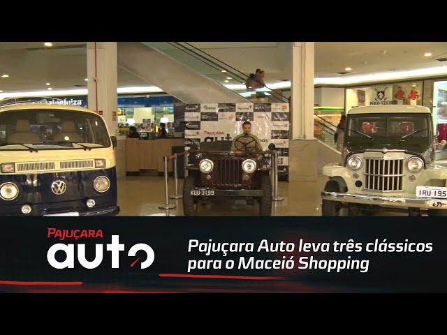 Pajuçara Auto leva três clássicos para o Maceió Shopping