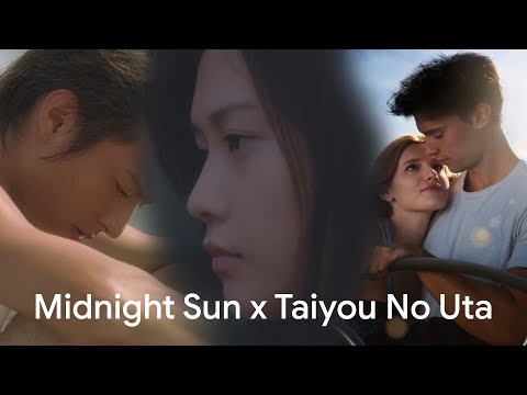 Midnight Sun (2018) Trailer with Taiyou No Uta (2006) Scenes