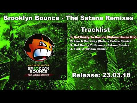 Brooklyn Bounce  Get Ready To Bounce Satana House Mix