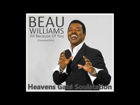 Beau Williams - All Because Of You (HQ+Sound)