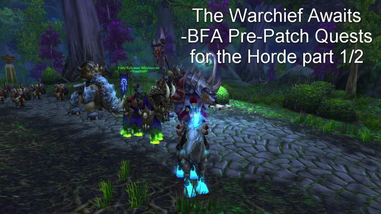bfa pre patch questline start