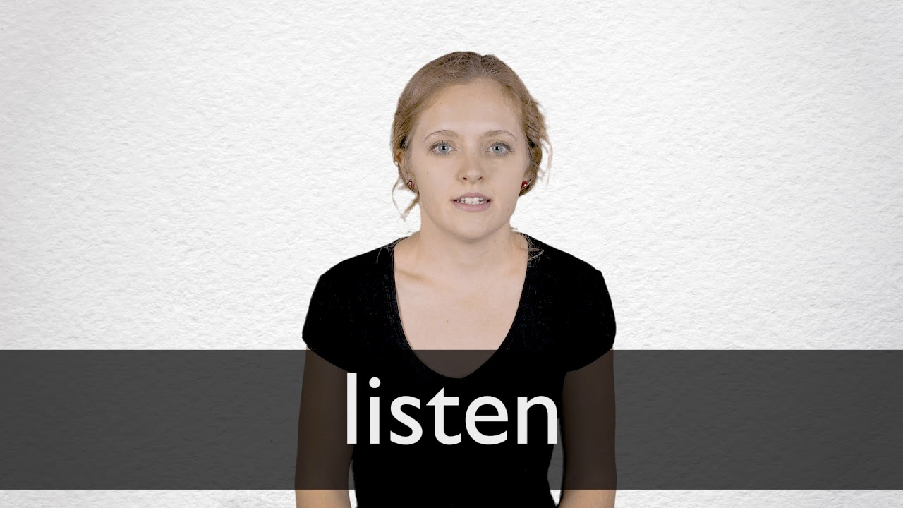 How to pronounce LISTEN in British English