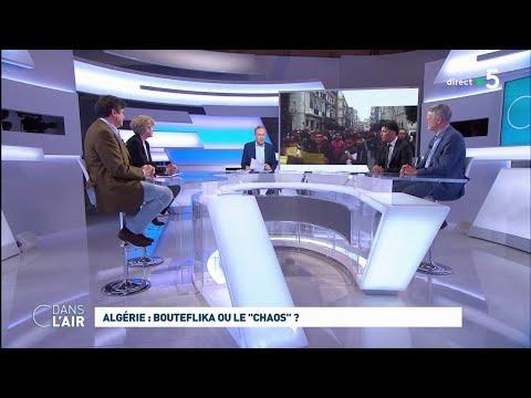 """Algérie : Bouteflika ou le """"chaos"""" ? #cdanslair 08.03.2019"""
