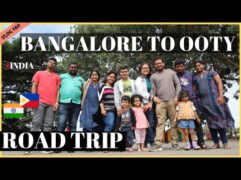 EXCITING ROAD TRIP FROM BANGALORE TO OOTY INDIA II Filipino Indian Family Vlog # 160