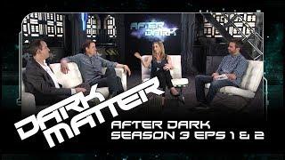 After Dark | Dark Matter Season 3 Episodes 1 & 2 | SYFY Australia | SYFY Australia