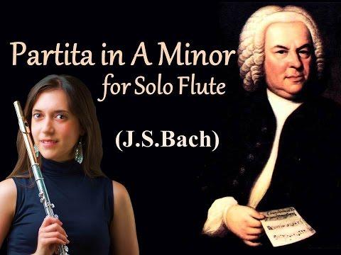 Partita in A Minor for Solo Flute BWV 1013 (Johann Sebastian Bach)