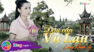 Đâu Cần Vu Lan - Lương Khánh Vy (Album)