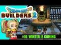 DragonQuest Builders 2: #16 ¡Por Invernaliaaaaa y los Stark!  Winter is coming