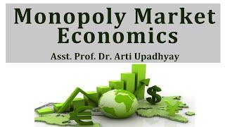 What is Monopoly Market Economics (B.A, M.A) Gurukpo