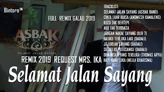 vuclip SELAMAT JALAN SAYANG REMIX 2019 DUGEM REMIX INDONESIA 2019 FULL GALAU REQ MRS. IKA - Bintoro™