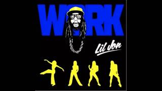 Lil Jon - Work (NEW 2013)