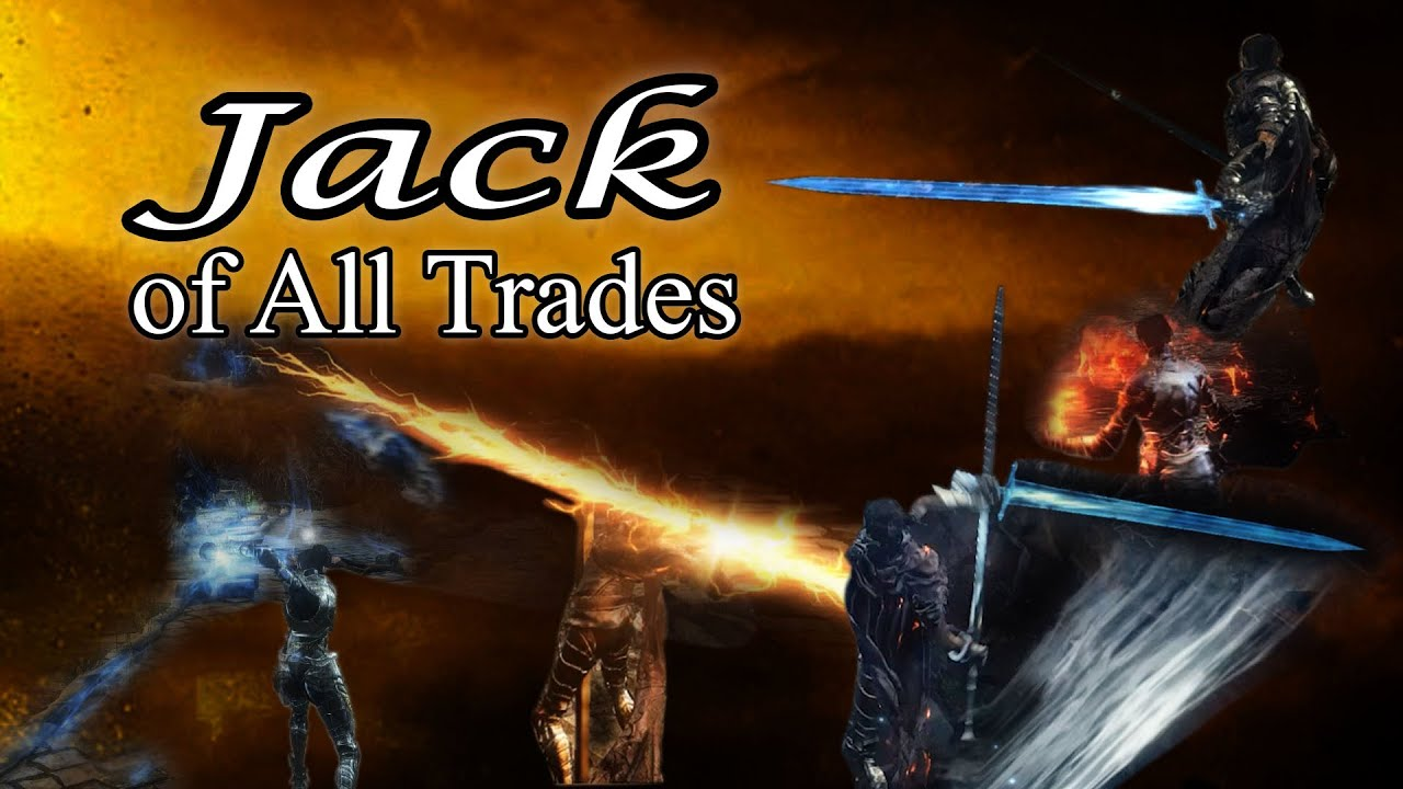 Dark Souls  Jack Of All Trades Build