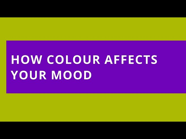 Audio Read: How Colour Affects Your Mood