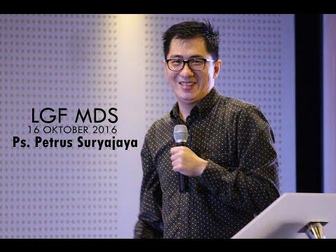 Ps. Petrus Suryajaya - Hidup Melampaui Batas  (LGF MDS, 16 Oktober 2016 - 08.00)