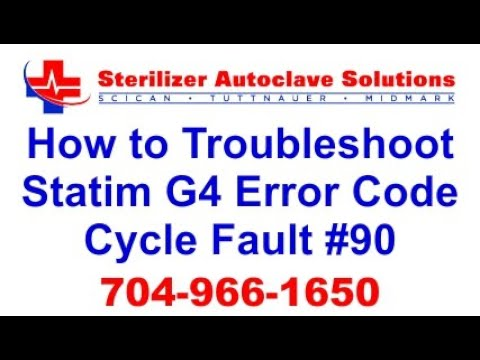 Statim G4 Error Code Cycle Fault 90 - How to Troubleshoot