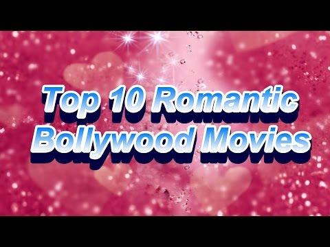Top 10 Romantic Hindi movies | top 10 Romantic Bollywood movies | Best movies of bollywood hindi