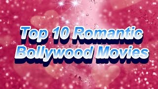 Top 10 Romantic Hindi movies | top 10 Romantic Bollywood movies | Best movies of bollywood hindi