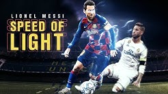 Lionel Messi - Speed of Light