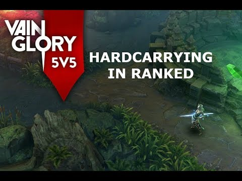 HARD CARRYING IN VAINGLORY 5V5!