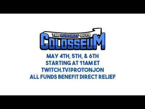 Announcing The Runaway Guys Colosseum - Weekend Long Streaming Event for Charity
