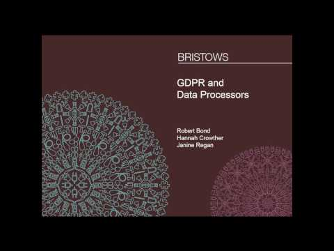 GDPR and Data Processors - 23 February 2017