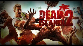 Dead Island 2 [Превью]