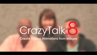 CrazyTalk 8 - Create Talking Animations from Images