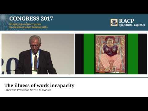 RACP Congress 2017 – Ferguson-Glass Oration, Emeritus Professor Nortin M Hadler