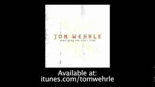 Watch Tom Wehrle You Dont Know video