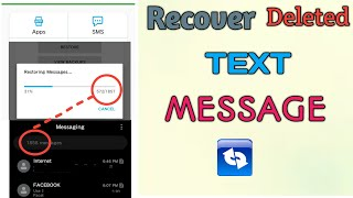 Recover Deleted Text Message From Any Phone 2020 | Restore Deleted Text Messages