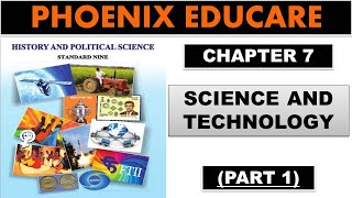 Science and Technology - 9th Maharashtra State Board New Syllabus History Video Lectures (Part 1)