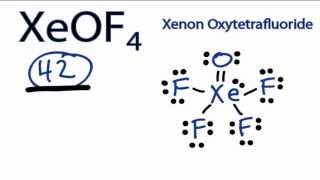 XeOF4 Lewis Structure - How to Draw the Lewis Structure for XeOF4