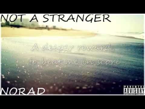 Norad - Not A Stranger