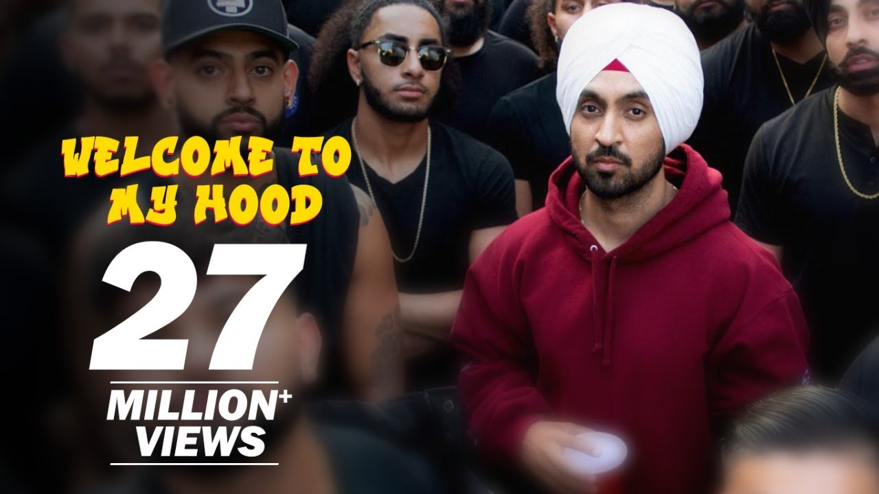 Download Diljit Dosanjh: Welcome To My Hood (Official Music Video)