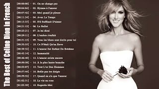 Celine Dion Album Francais Complet 2018 || The Best of Celine Dion in French