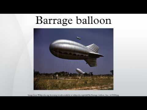 Barrage balloon