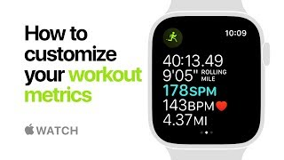 Apple Watch Series 4 - How to customize your workout metrics - Apple