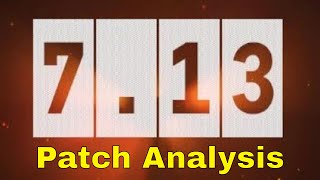Dota 2 : 7.13 Patch Analysis (Hero Class Scaling Reworked & All Structure Bounty Reduced)