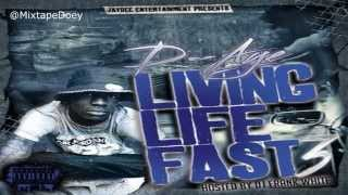 D-Aye - Livin Life Fast 3 ( Full Mixtape ) (+ Download Link )