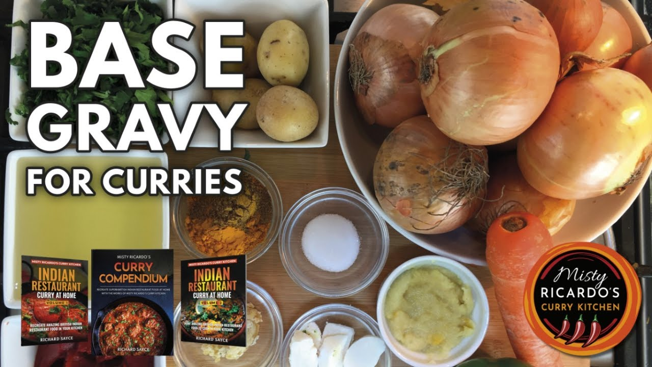 How To Make Base Gravy For Indian Restaurant Curries