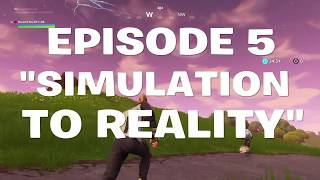 SIMULATION TO REALITY :FORTNITE ROLEPLAY FINALE