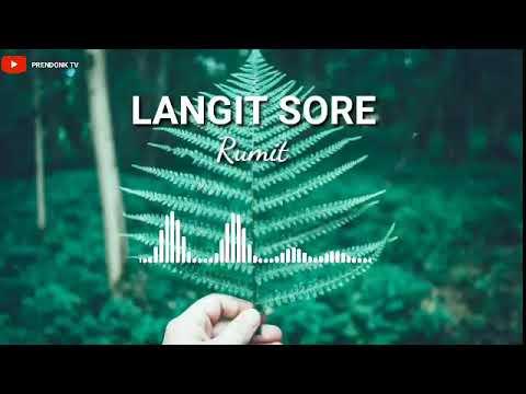 Langit Sore - Rumit (Official Audio)