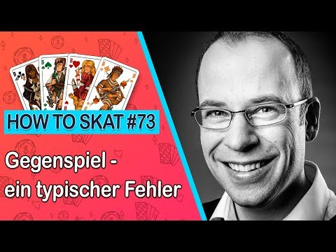 How To Skat #73: Ein typischer Fehler im Gegenspiel