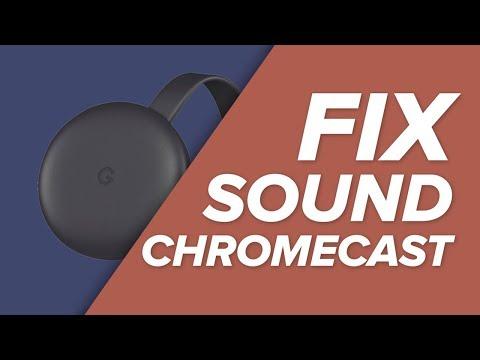 how-to-fix-your-chromecast-sound-problems!