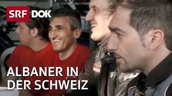 Die guten Albaner | Erfolgreiche Integration in der Schweiz | Doku | SRF DOK