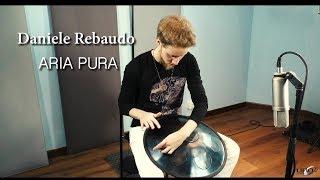 Daniele Rebaudo - ARIA PURA (RAV Vast G Pygmy)