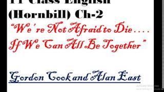 We're not Afraid to Die (Hornbill) : Ncert Class 11 English  Chapter 2