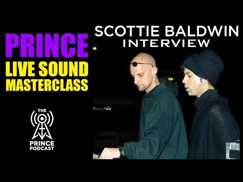 Scottie Baldwin: In-depth Look at Doing Live Sound for Prince